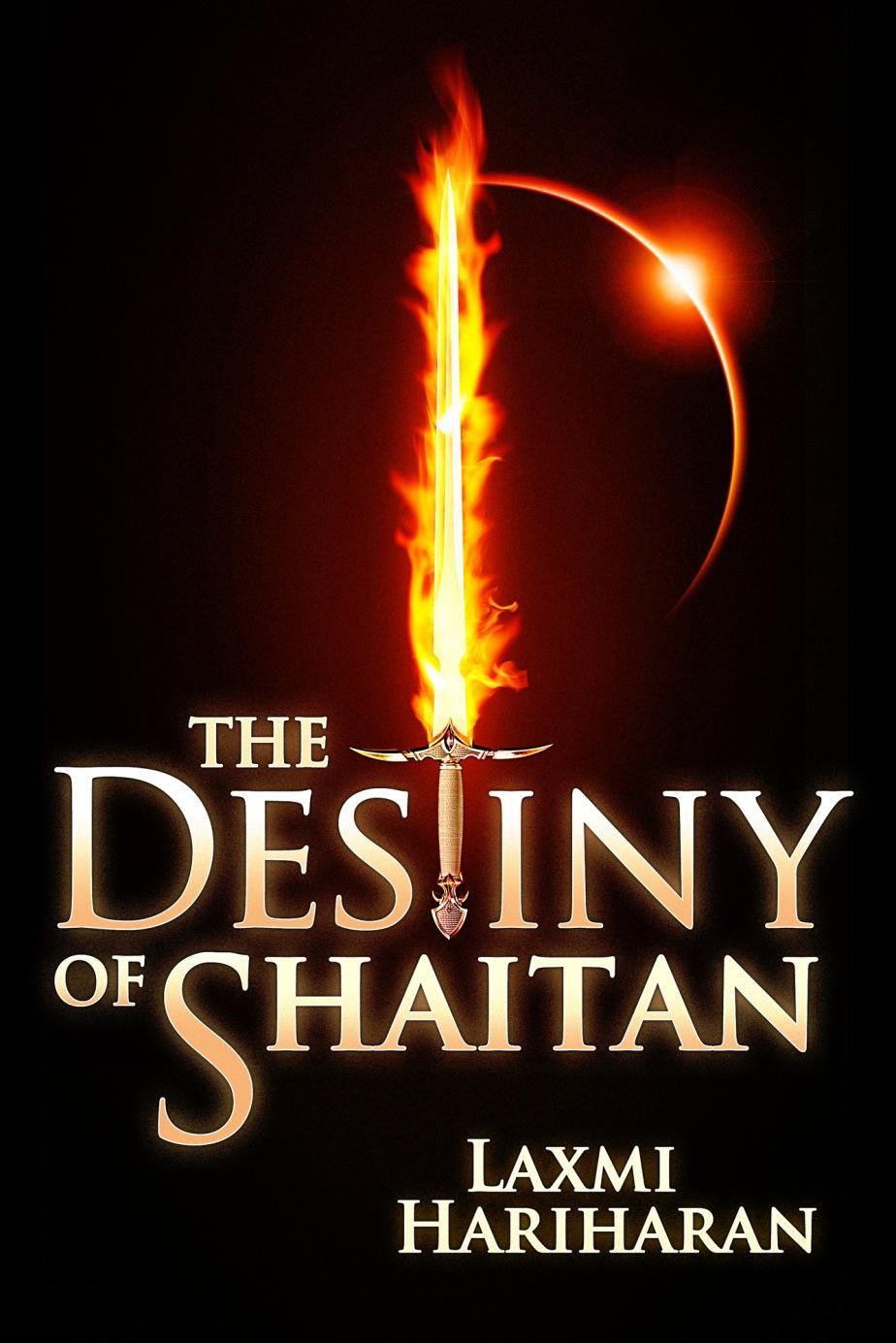 The Destiny of Shaitan, by LaxmiHariharan